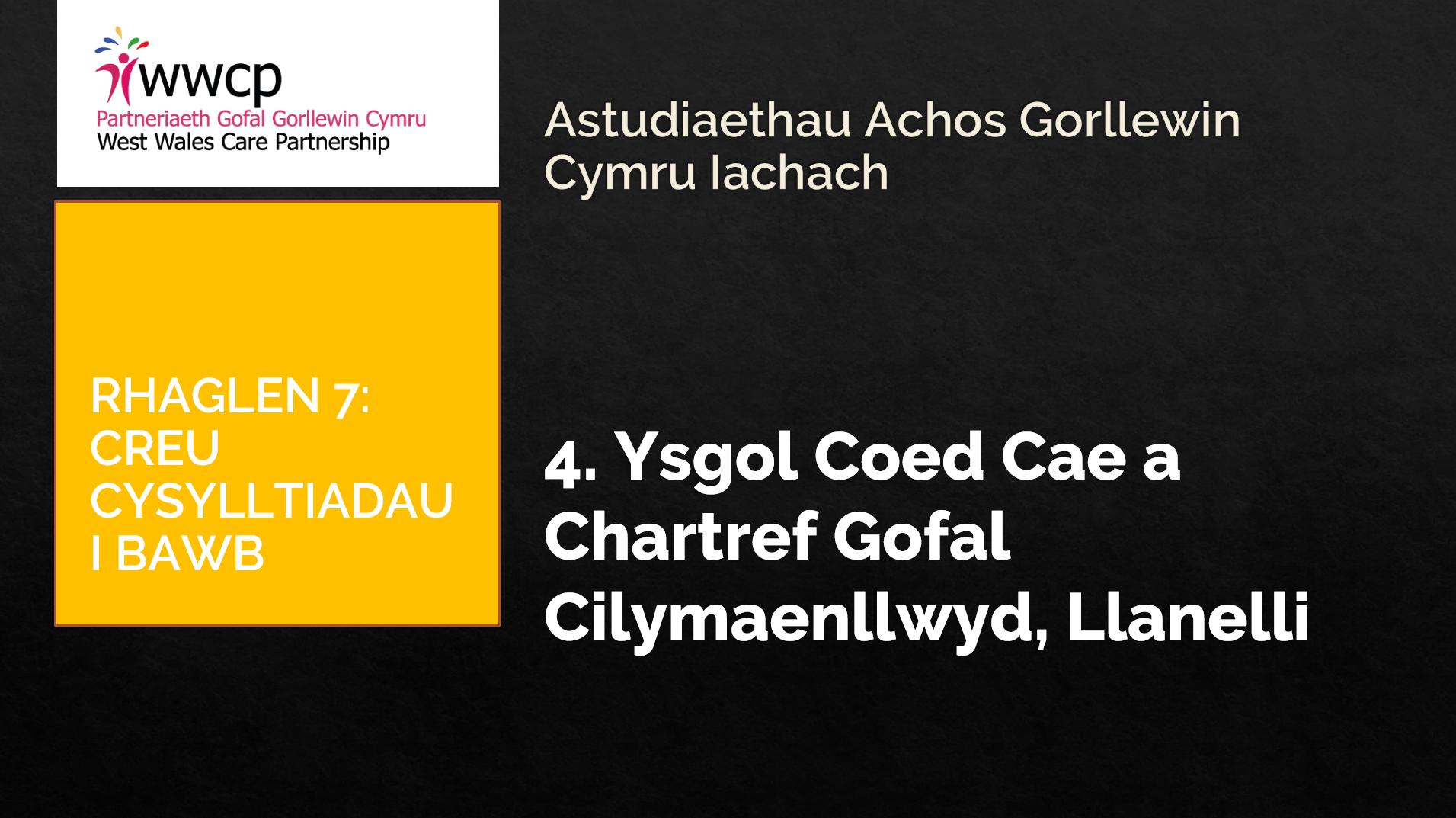 4 Ysgol Coed Cae